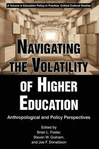 Navigating the Volatility of Higher Education (häftad)