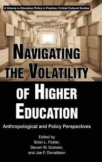 Navigating the Volatility of Higher Education (inbunden)