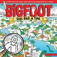 Bigfoot Goes Back in Time (inbunden)