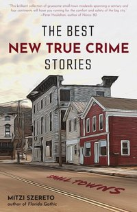 Best New True Crime Stories (e-bok)