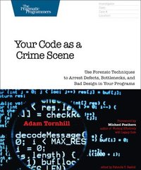 Your Code As A Crime Scene (häftad)