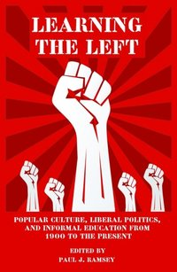 Learning the Left (e-bok)