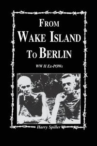 From Wake Island to Berlin (inbunden)
