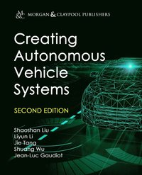 Creating Autonomous Vehicle Systems (e-bok)