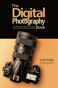The Digital Photography Book (häftad)
