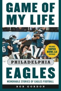 Game of My Life Philadelphia Eagles (e-bok)