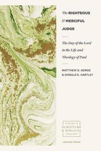 The Righteous and Merciful Judge (häftad)