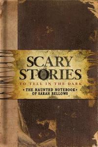 Scary Stories to Tell in the Dark (inbunden)