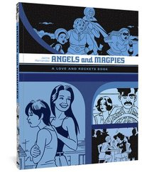 Angels And Magpies: The Love And Rockets Library Vol. 13 (häftad)