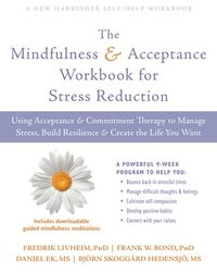 The Mindfulness and Acceptance Workbook for Stress Reduction (häftad)