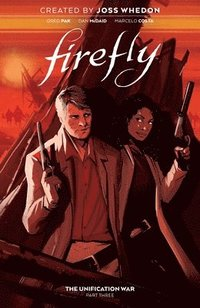 Firefly: The Unification War Vol. 3 (inbunden)