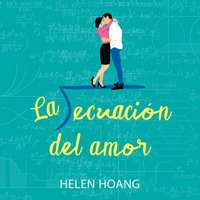 La ecuacion del amor (The Kiss Quotient) (ljudbok)