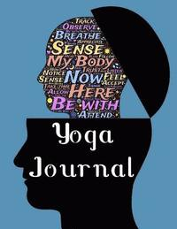 Yoga Journal: 4 Week Yoga Planner - Beautiful Watercolor Journal - Open Your Mind (häftad)