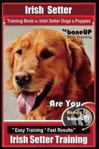 irish setter training book for irish setter dogs  puppies