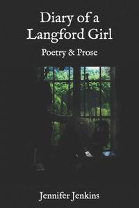 Diary of a Langford Girl: Poetry and Prose (häftad)