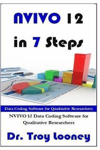 NVIVO 12 in 7 Steps: Qualitative Data Analysis and Coding for Researchers with NVivo 12 (häftad)