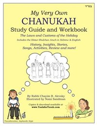 My Very Own Chanukah Guide [Transliteration Style: Sephardic]: Chanukah Guide Textbook and Workbook for Jewish Day School level study. Common holiday (häftad)