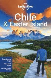 Lonely Planet Chile &; Easter Island (häftad)