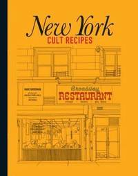 New York Cult Recipes (inbunden)