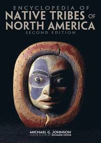 Encyclopedia of Native Tribes of North America (inbunden)