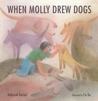 When Molly Drew Dogs (inbunden)