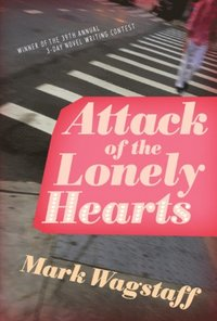 Attack of the Lonely Hearts (e-bok)