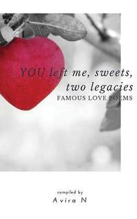 You Left Me, Sweets, Two Legacies (häftad)