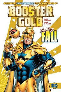Booster Gold: The Big Fall (häftad)