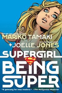 Supergirl: Being Super (häftad)