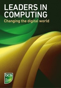 Leaders in Computing (e-bok)