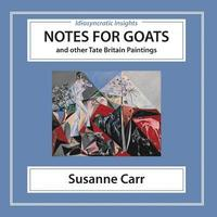 Notes for Goats: and Other Tate Britain Paintings (häftad)
