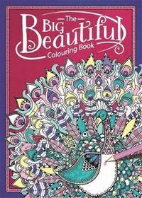 The Big Beautiful Colouring Book (häftad)