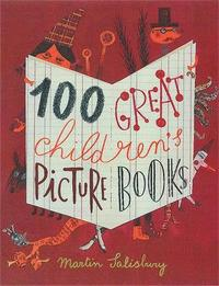 100 Great Children's Picturebooks (inbunden)