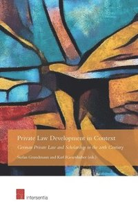 Private Law Development in Context (inbunden)