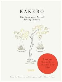 Kakebo: The Japanese Art of Saving Money (häftad)