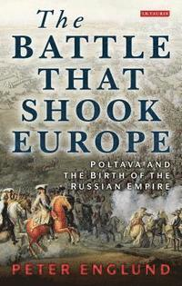 The Battle That Shook Europe (häftad)