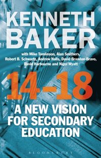 14-18 - A New Vision for Secondary Education (e-bok)