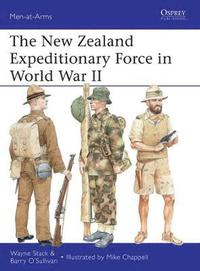 The New Zealand Expeditionary Force in World War II (häftad)