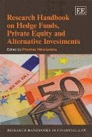 Research Handbook on Hedge Funds, Private Equity and Alternative Investments (häftad)