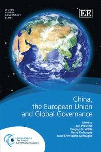 China, the European Union and Global Governance (inbunden)