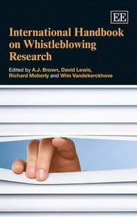 International Handbook on Whistleblowing Research (inbunden)