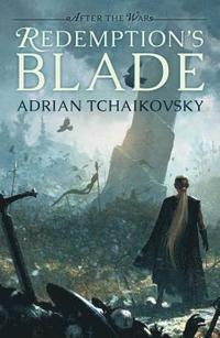 Image result for Adrian Tchaikovsky: Redemption's Blade.