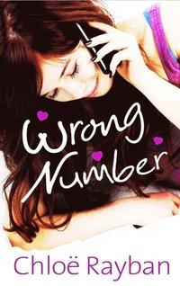 Wrong Number Chloe Rayban H 228 Ftad 9781781120453 Bokus border=