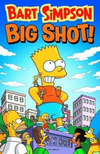 Bart Simpson - Big Shot (häftad)