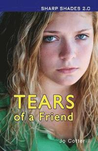 Tears of a Friend (Sharp Shades) (häftad)