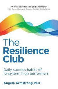 a3f33285313 The Resilience Club - Angela Armstrong - Häftad (9781781333747)   Bokus