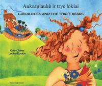 Goldilocks &; the Three Bears in Lithuanian &; English (häftad)