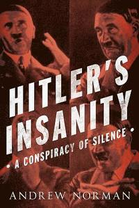 Hitlers insanity