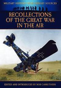 Recollections of the Great War in the Air (inbunden)