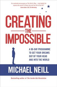Creating the Impossible (e-bok)